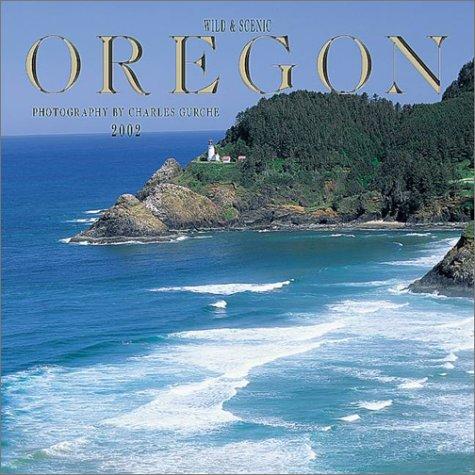 9780763141677: Wild and Scenic Oregon: 2002