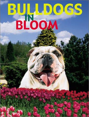 Bulldogs in Bloom: Isabelle Francais; Nance