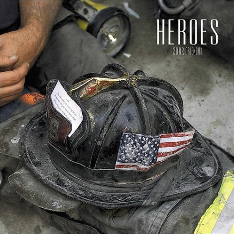 9780763154646: Heroes 2002 Wall Calendar: Firefighters of the World Trade Center