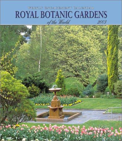 Royal Botanic Gardens Weekly Engagement Calendar: 2003: n/a
