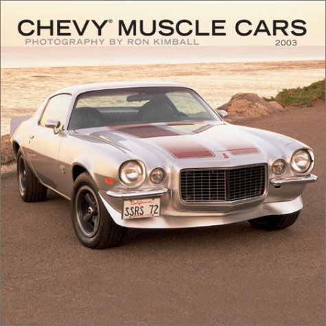 9780763156152: Chevy Muscle Cars 2003 Calendar