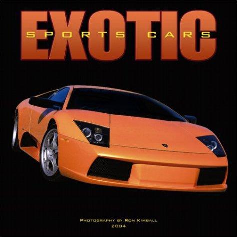 9780763160463: Exotic Sports Cars 2004 Calendar