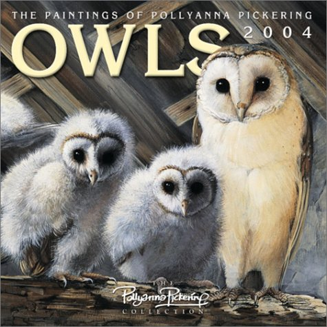 9780763161309: Owls 2004 Calendar: Pollyanna Pickering Collection