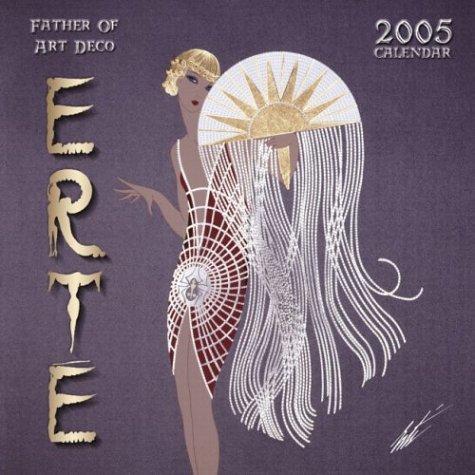 9780763182519: Erte: Father of Art Deco, 2005 Wall Calendar