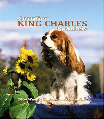 9780763188979: Cavalier King Charles Spaniels Weekly 2006 Calendar