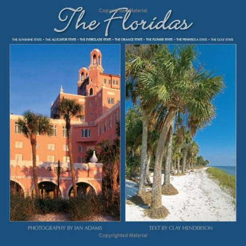 9780763197810: The Floridas: The Sunshine State * The Alligator State * The Everglade State * The Orange State * The Flower State * The Peninsula State * The Gulf State
