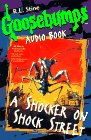 A Shocker on Shock Street (Goosebumps): Stine, R. L.