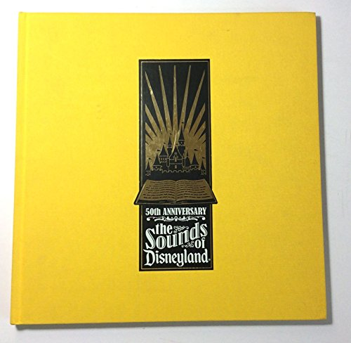 9780763421595: 50th Anniversary: The Sounds Of Disneyland