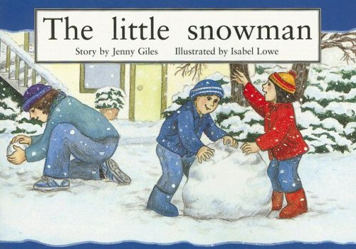 The Little Snowman (New PM Story Books): Giles, Jenny
