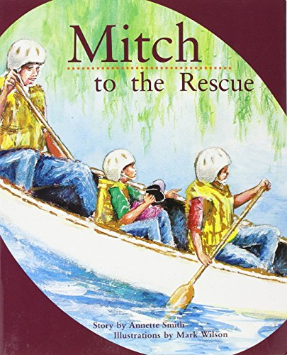 Mitch to the Rescue, Student Reader: Rigby: Annette Smith