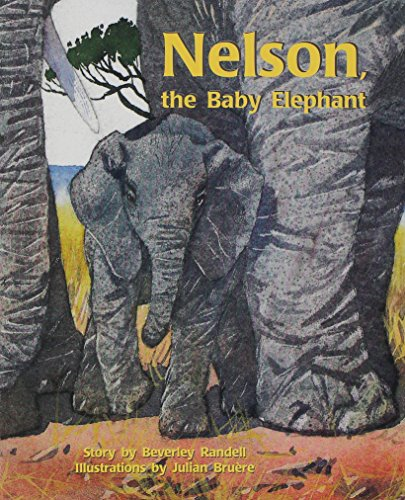 9780763519858: Rigby PM Collection: Individual Student Edition Turquoise (Levels 17-18) Nelson, the Baby Elephant (PM Story Books Turquoise Level)