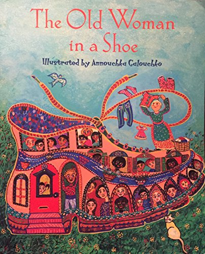 Jttr Old Woman in a Shoe Is (Jumbled Tumbled Tales and Rhymes): Galouchko, Annouchka Gravel