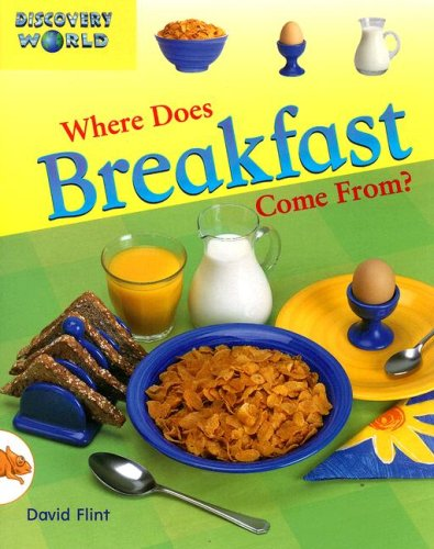 9780763522841: Where Does Breakfast Come From? (Discovery World Series: Orange Level)