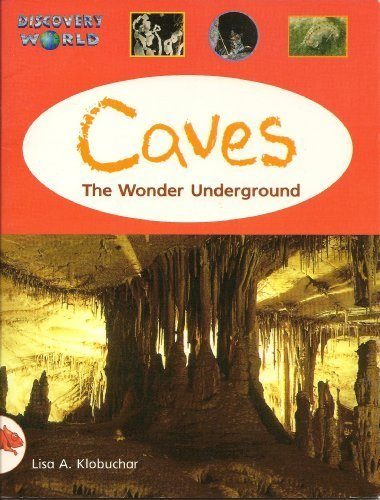 9780763523589: Discovery World : Caves. the Wonder Underground (Red Level)