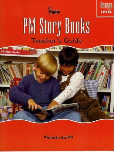 9780763525286: Rigby PM Collection: Teacher's Guide Story Book Orange (Levels 15-16) 2007