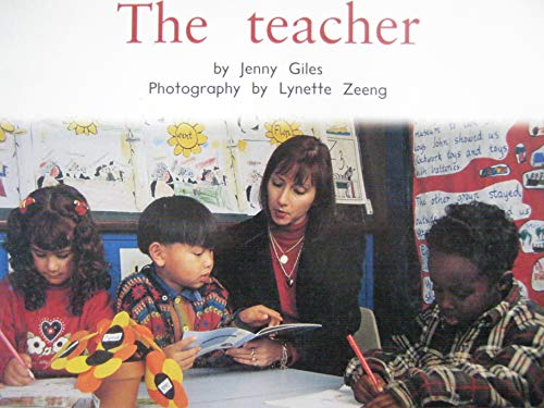 The Teacher (PM Nonfiction Blue Level): Giles, Jenny, Various