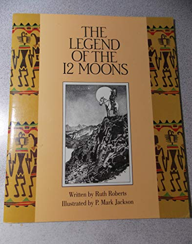 Legend of the 12 Moons (Literacy 2000): Various; Roberts, Ruth