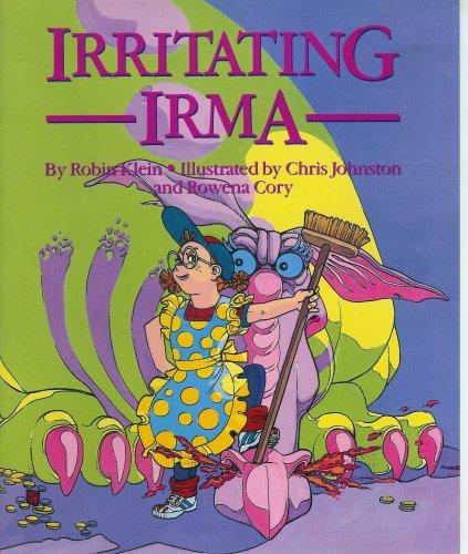 SAT 9 Irritating Irma Is (Literacy 2000: Klein, Robin