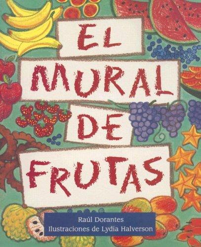 9780763531669: El Mural de Frutas (Saludos)