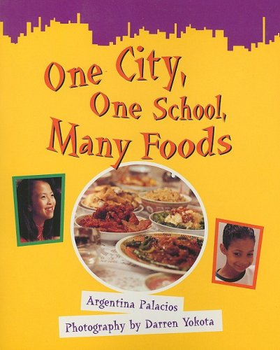 One City, One School, Many Foods (Greetings!: Red Level) (9780763531690) by Argentina Palacios