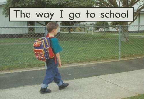 9780763541545: The Way I Go to School (Rigby PM Collection: PM Starters One)