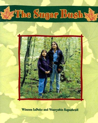 9780763557072: The Sugar Bush (Greetings! Blue Level)