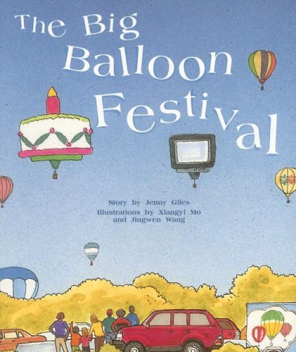 Rigby PM Collection: Individual Student Edition Gold (Levels 21-22) The Big Balloon Festival: RIGBY