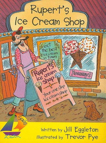 9780763558932: Rupert's Ice Cream Shop (Sails)
