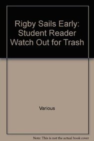 Watch Out for Trash Cans! (Sails Literacy: Jo Windsor