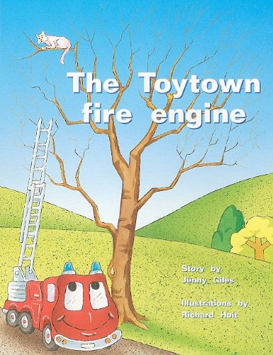 Rigby PM Plus: Individual Student Edition Yellow (Levels 6-8) The Toytown Fire Engine: RIGBY