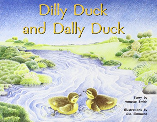 Rigby PM Plus: Individual Student Edition Yellow (Levels 6-8) Dilly Duck and Dally Duck: RIGBY