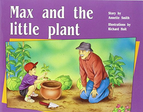 9780763560317: Rigby PM Plus: Individual Student Edition Yellow (Levels 6-8) Max and the Little Plant
