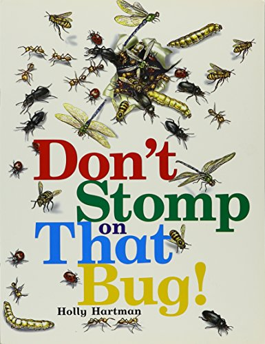 Rigby Literacy: Student Reader Grade 2 (Level 12) Don't Stomp the Bug: RIGBY