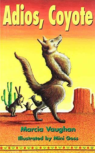 9780763561482: Adios Coyote (Rigby Literacy)
