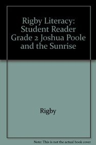 9780763564025: Rigby Literacy: Student Reader Grade 2 Joshua Poole and the Sunrise