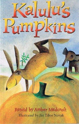 Kalulu's Pumpkin, Grade 2 (Rigby Literacy): Amber Medcroft