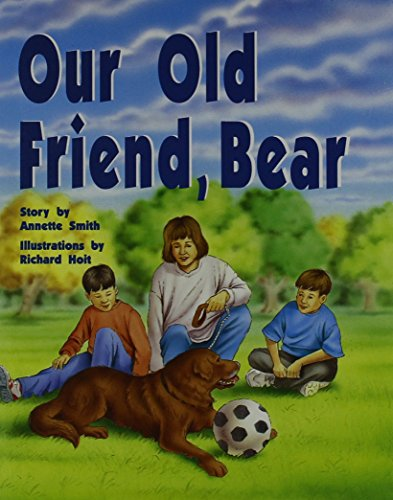 9780763565398: Our Old Friend, Bear, Grade 3 (Rigby PM Collection Silver, Student Reader)