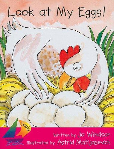 Look at My Eggs!: Jo Windsor