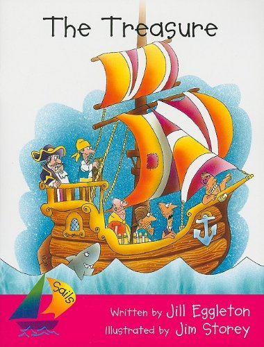 The Treasure: Rigby Sails Emergent: Student Reader: RIGBY