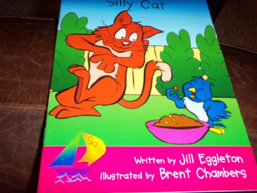 9780763565688: Silly Cat: Rigby Sails Emergent: Student Reader