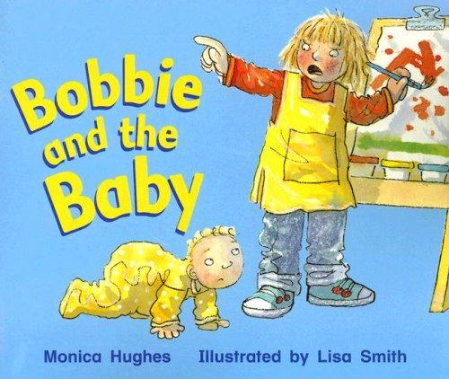 9780763566111: Rigby Literacy: Student Reader Grade K (Level 5) Bobbie & The Baby