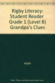 Rigby Literacy: Student Reader Grade 1 (Level 8) Grandpa's Clues: RIGBY