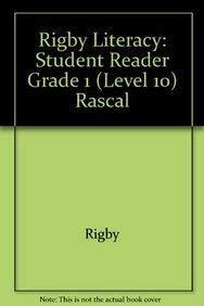 9780763566425: Rigby Literacy: Student Reader Grade 1 (Level 10) Rascal
