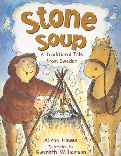 9780763566548: Stone Soup: A Traditional Tale from Sweden