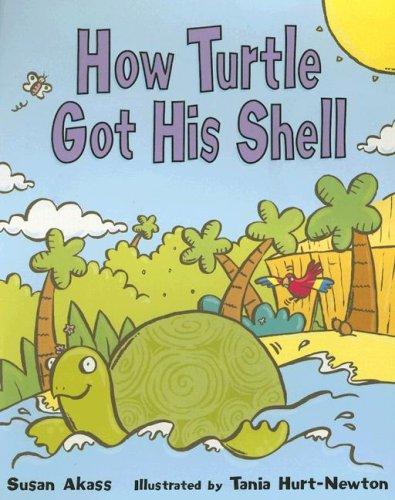 How Turtle Got His Shell: Rigby Staff; Susan