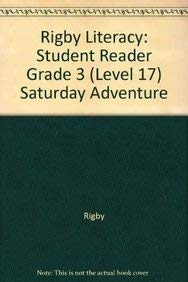 9780763566913: Rigby Literacy: Student Reader Grade 3 (Level 17) Saturday Adventure