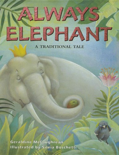9780763567088: Rigby Literacy: Student Reader Grade 3 (Level 20) Always Elephant