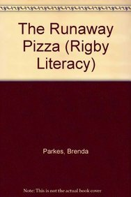 9780763567361: Rigby Literacy: Big Book Grade 1 Runaway Pizza, The