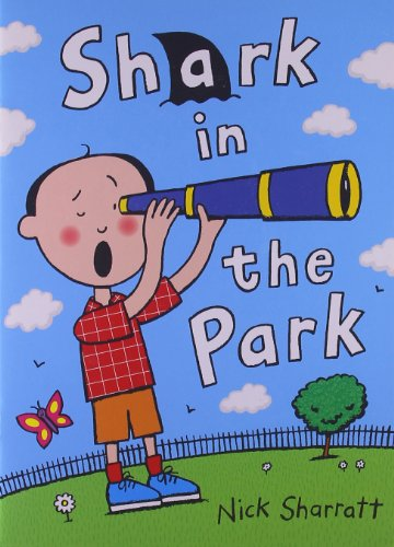 Rigby Literacy: Student Reader Grade 1 Shark In The Park: RIGBY