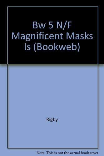 Magnificent Masks (Rigby Bookweb Level 5): Sharon Parsons